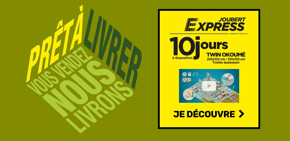Joubert Express : 10 jours à disposition